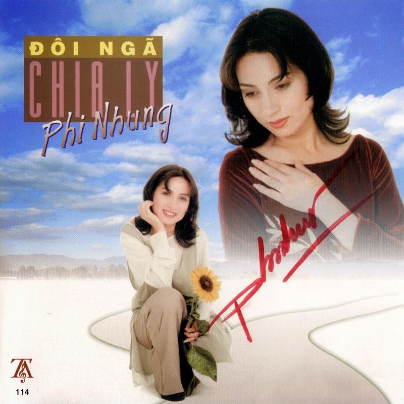 CD Đôi ngã chia ly – Phi Nhung