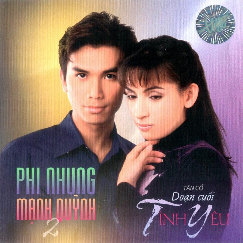 CD Đoạn cuối tình yêu – Mạnh Quỳnh & Phi Nhung
