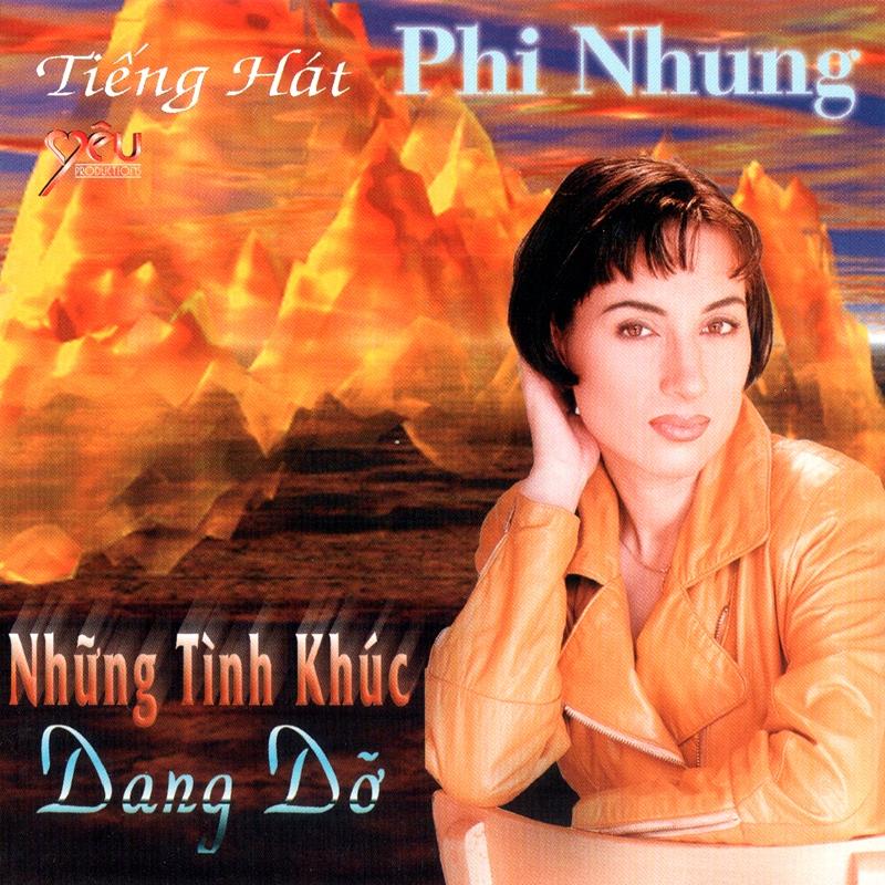 CD Những tình khúc dang dở – Phi Nhung