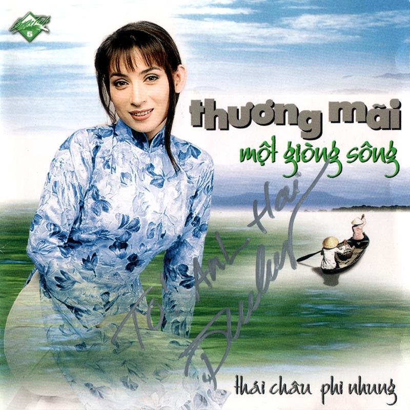 CD Thương mãi một dòng sông – Thái Châu & Phi Nhung
