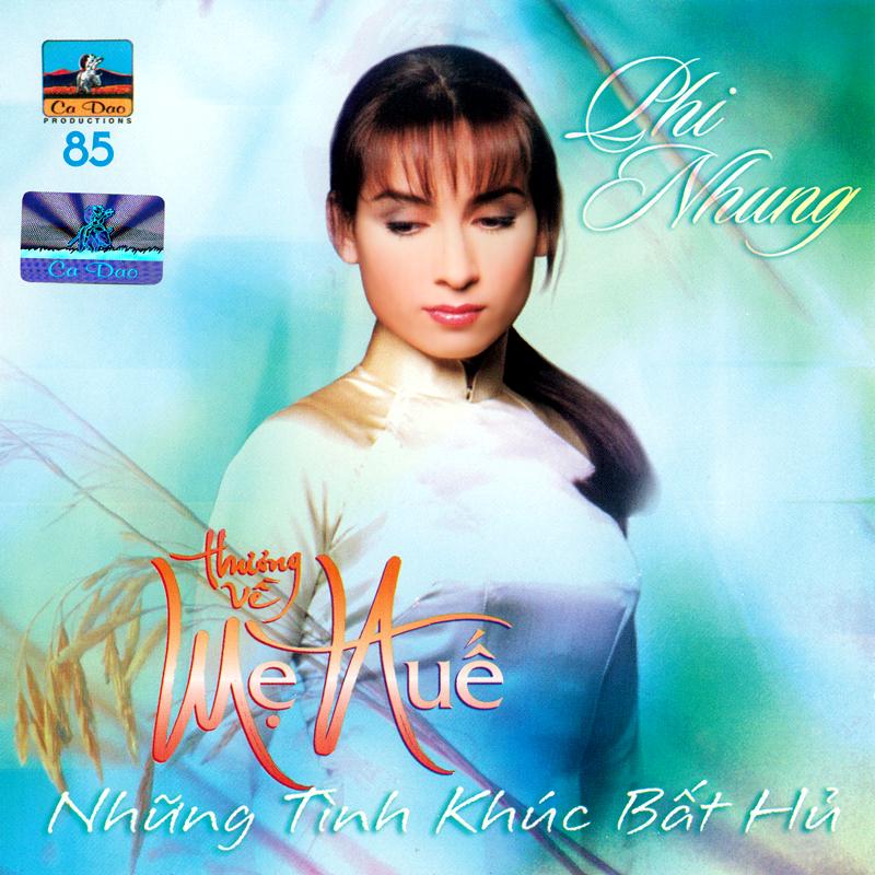 CD Thương về mẹ Huế – Phi Nhung