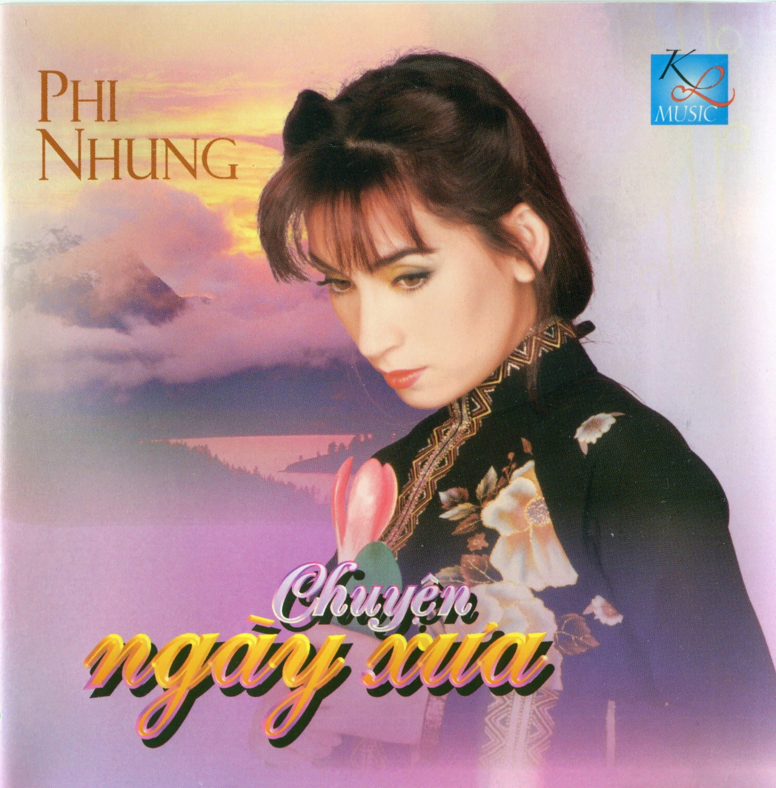 CD Chuyện ngày xưa – Phi Nhung