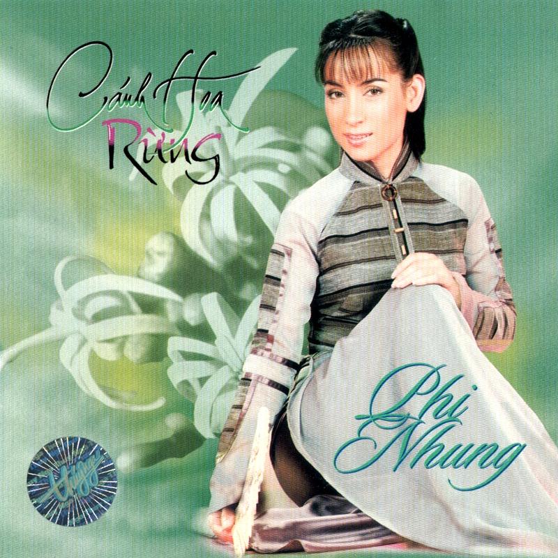 CD Cánh hoa rừng – Phi Nhung