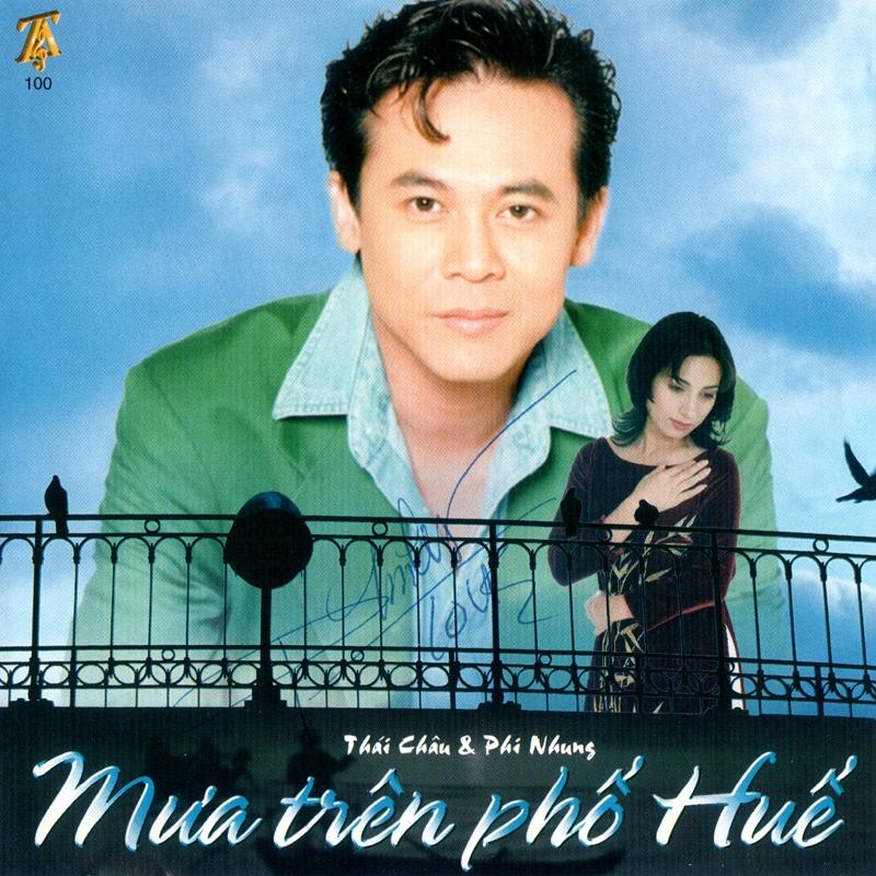 CD Mưa trên phố Huế – Thái Châu & Phi Nhung