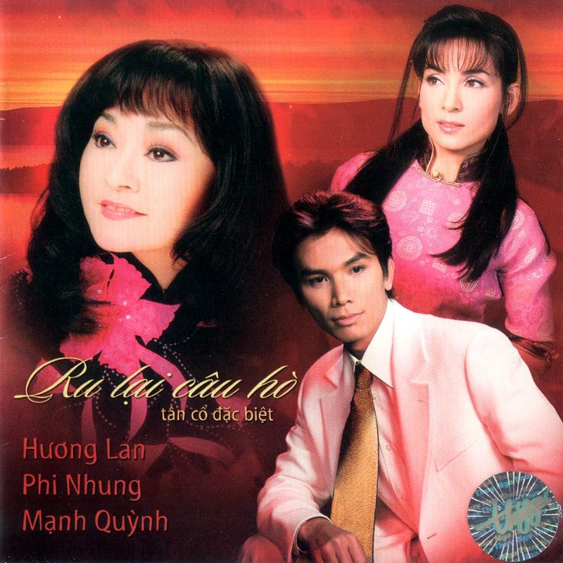 CD Tân cổ đặc biệt – Ru lại câu hò